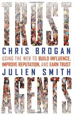 """Trust Agent"" by Chris Brogan & Julien Smith"